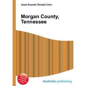 Morgan County, Tennessee Ronald Cohn Jesse Russell Books