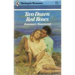 Two Dozen Red Roses: Rosemary Hammond: Books
