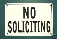 NO SOLICITING WARNING SIGN, METAL, HEAVY DUTY