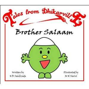 Brother Salaam: Meet the Brothers of Dhikarville (Tales