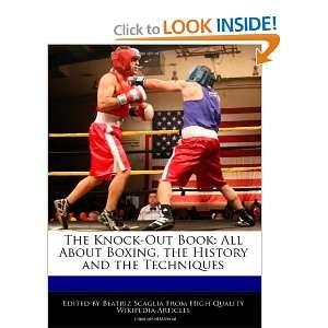 the History and the Techniques (9781241003425) Beatriz Scaglia Books