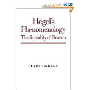 Hegels Phenomenology: The Sociality of Reason: Terry Pinkard