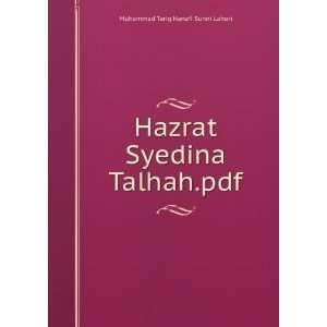 Hazrat Syedina Talhah.pdf Muhammad Tariq Hanafi Sunni Lahori Books