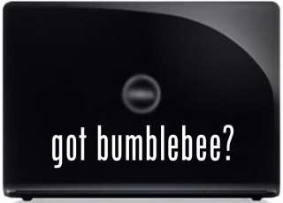 got bumblebee? Transformers Car Decal Sticker PARODY