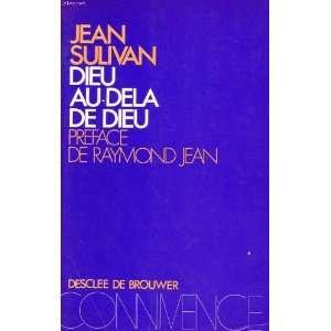 Dieu au dela de Dieu (Connivence) (French Edition