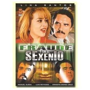 Fraude En El Sexenio: Lina Santos, Manuel Ojeda, Ernesto