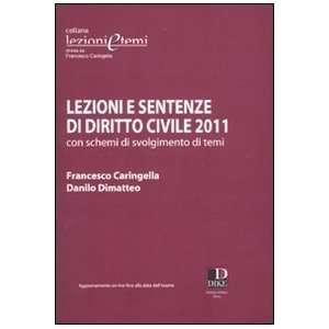 Lezioni e sentenze di diritto civile 2011 con schemi di