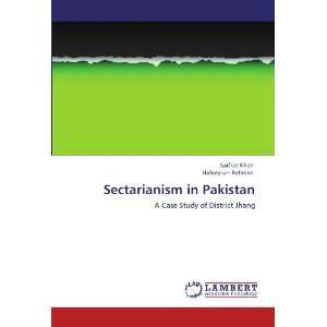 Sectarianism in Pakistan A Case Study of District Jhang