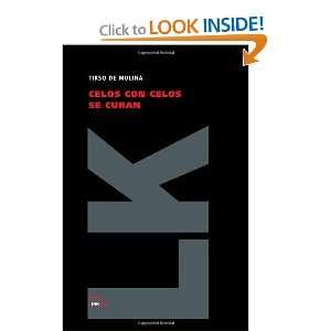 Celos con celos se curan (Teatro) (Spanish Edition
