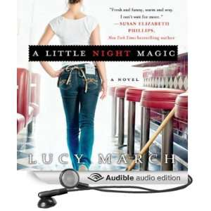 Night Magic (Audible Audio Edition) Lucy March, Amanda Ronconi Books