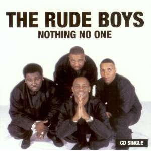 Nothing No One Rude Boys Music