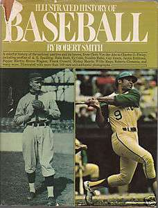 Illustrated History of Baseball ROBERT SMITH 1973 DJ/HB