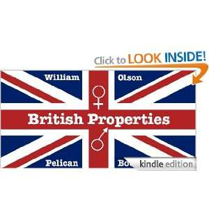 British Properties   a short story: William Olson:  Kindle