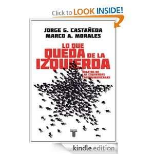 ) Marco A. Morales, Jorge G. Castañeda  Kindle Store