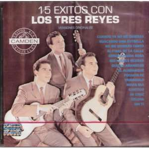 Tres Reyes  15 Exitos TRES REYES, TRES REYEZ. LOS TRES REYES: Music