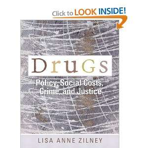 Drugs Policy, Social Costs, Crime, and Justice [Paperback