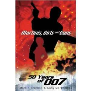 Martinis, Girls and Guns (9781861055552) Gary Morecambe Books