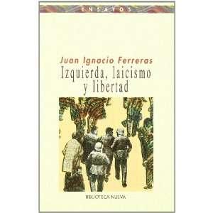 Izquierda, Laicismo y Sociedad / Left, secularism and