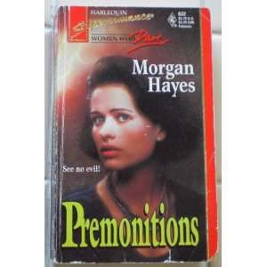 Premonitions (Women Who Dare, Book 14) (Harlequin Superromance, No 632