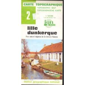 Map 2 France Lille Dunkerque Carte Topographique: none