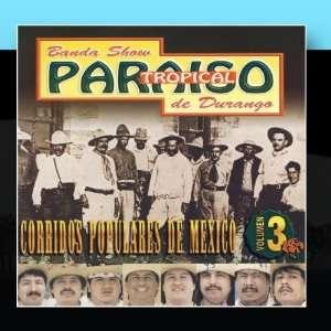 Corridos Populares De Mexico Banda Paraiso Tropical Music