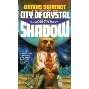 City of Crystal Shadow (Questioner Trilogy, Book II
