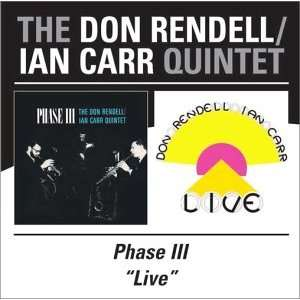Phase III/Live Don (With Ian Carr) Rendell Music