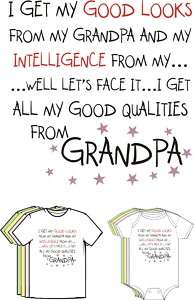 Good Looks & Intelligence From GRANDPA Funny T Shirt