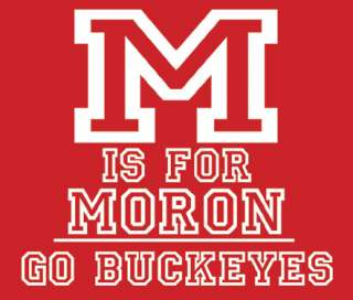 is for MORON Ohio State T Tee Shirt XL NEW Jersey A+