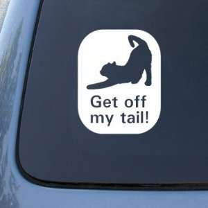 GET OFF MY TAIL   CAT   Vinyl Car Decal Sticker #1773  Vinyl Color