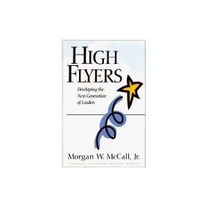 High Flyers Developing the Next Generation of Leaders [HC