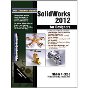 SolidWorks 2012 for Designers (9781936646173): Prof. Sham