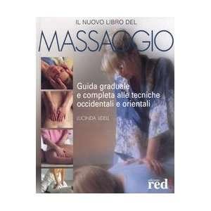 Il nuovo libro del massaggio (9788874470259) L. Lidell