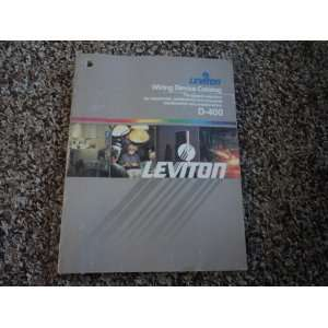 Leviton Wring Device Catalog D 400 (The Largest Selection