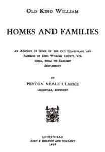 Genealogy of King William Co Virginia Homes Families VA