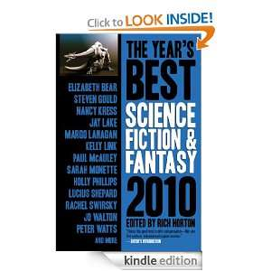 The Years Best Science Fiction & Fantasy, 2010 Edition: Rich Horton