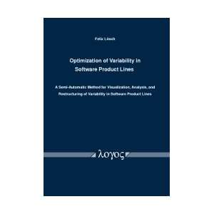 Optimization of Variability in Software Product Lines. A