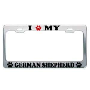 I LOVE MY GERMAN SHEPHERD Dog Pet Auto License Plate Frame