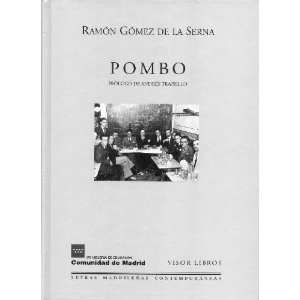 Pombo (9788475228013) Ramón Gómez De La Serna Books