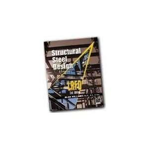 Structural Steel Design LRFD Jack C. McCormac  Books
