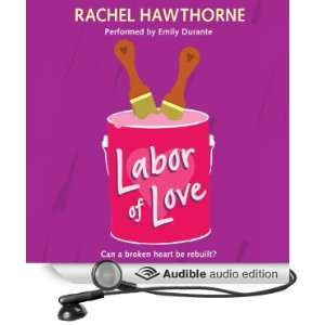 Labor of Love [Unabridged] [Audible Audio Edition]