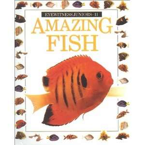 Fish (Eyewitness Juniors) (9780833562388) Mary Ling, Jerry Young
