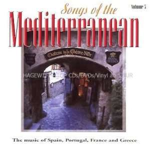 Songs of the Mediterranean Vol. 3 (Music of Spain, Portugal, France