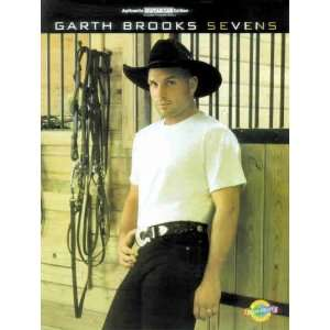 Sevens Authentic Guitar TAB (9780769252131) Garth Brooks Books