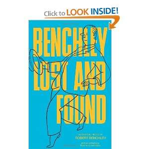 Benchley Lost and Found (Dover Humor) (9780486224107): Robert Benchley