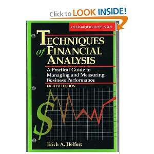 of Financial Analysis A Practical Guide to Managing and Measuring