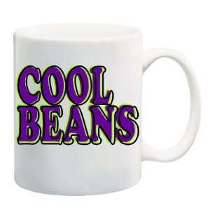 COOL BEANS Mug Coffee Cup 11 oz