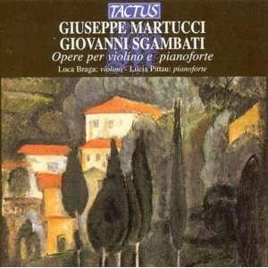Giuseppe Martucci, Giovanni Sgambati Opere per violino e