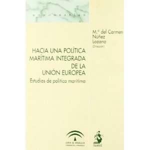 Hacia una política marítima integrada de la Unión