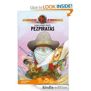 Superfieras N3. Pezpiratas (Superfieras (beascoa)) (Spanish Edition